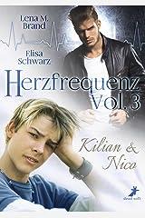Herzfrequenz Vol. 3: Kilian & Nico Kindle Ausgabe