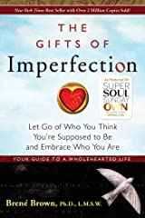 Gifts Of Imperfection, The: Paperback