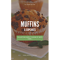 Muffins & Cupcakes (Simply cuisine et mets t. 1)