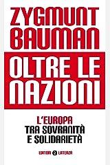 Oltre le nazioni: L'Europa tra sovranità e solidarietà Formato Kindle