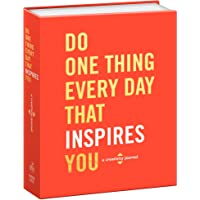 Do One Thing Every Day That Inspires You: A Creativity Journal (Do One Thing Every Day Journals)