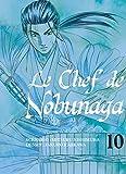 Le chef de Nobunaga - tome 10 (10)