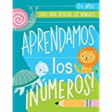 Aprendamos los números: Libro para repasar los números: 3+ años: Cuaderno de actividades para practicar los trazos de los núm
