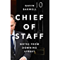 Chief of Staff: Notes from Downing Street (English Edition)