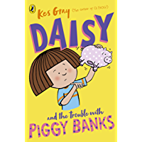 Daisy and the Trouble with Piggy Banks (Daisy Fiction)