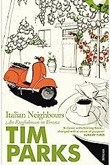 Italian Neighbours: An Englishman in Verona Paperback