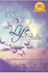 365 Life Shifts: Pivotal Moments That Changed Everything (365 Book Series 3) Kindle Edition