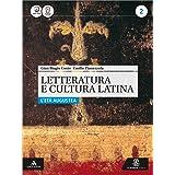 Letteratura e cultura latina. Per i Licei e gli Ist. magistrali. Con e-book. Con espansione online. L'età augustea (Vol. 2)