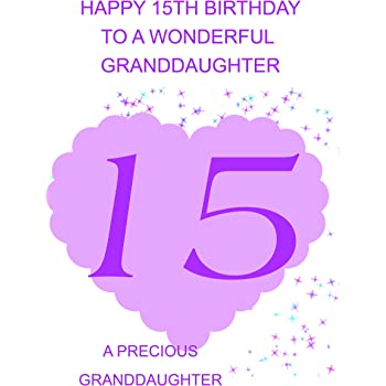 Granddaughter 15 Birthday Card