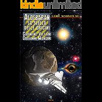 Aldebaran: La stella delle origini