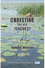 Christine & Her Teachest Paperback
