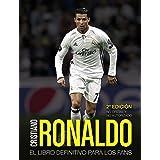 Cristiano Ronaldo: Historia de una ambición sin límites ...
