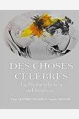 DES CHOSES CÉLÈBRES. - La Nomenclatura del lenguaje. (Spanish Edition) Kindle Ausgabe