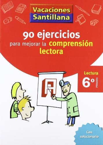 Vacaciones Santillana, lectura, comprensión lectora, 6 Educación Primaria. Cuaderno - 9788429409345 por Varios autores
