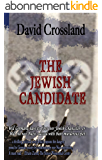 The Jewish Candidate (English Edition)