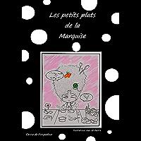 Les Petits Plats De La Marquise