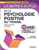 La boîte à outils de la psychologie positive au travail (BàO La Boîte à Outils)