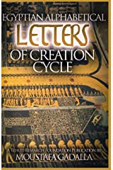 Egyptian Alphabetical Letters of Creation Cycle Paperback