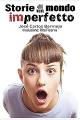 Storie di un mondo imperfetto (Italian Edition) Versión Kindle