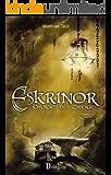Eskrinor - Das Reich der Zwerge: Band 1 der zweiten Trilogie (Die Welt von Erellgorh 5)
