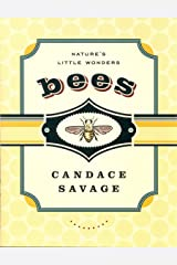 Bees: Nature's Little Wonders Hardcover