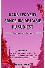 Dans les Yeux Songeurs de l'Asie du Sud-Est Format Kindle