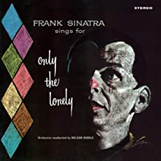 Only the Lonely (Ltd.180g Farbiges Vinyl) [Vinyl LP]