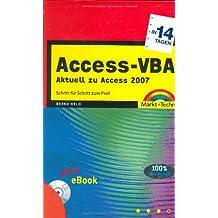 Access-VBA in 14 Tagen - Inkl. eBook auf CD: Schritt für Schritt zum Profi (in 14/21 Tagen)
