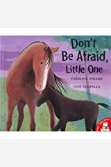 Dont Be Afraid Little One Paperback