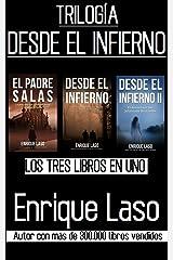 DESDE EL INFIERNO (La Trilogía): Tres libros en uno Versión Kindle
