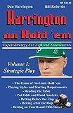 Harrington on Hold 'Em, Volume 1: Expert Strategy for No Limit Tournaments: Strategic Play