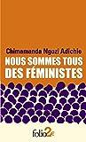 Nous sommes tous des feministes/Le danger de l'histoire unique