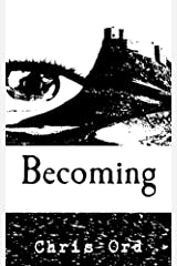 Becoming (The Gaia Series Book 1) Kindle Edition