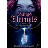 Sangs Eternels - Tome 1: La Reconnaissance