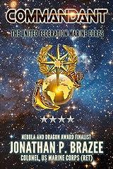 Commandant (The United Federation Marine Corps Book 8) Kindle Edition