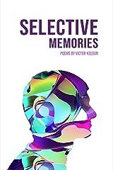 Selective Memories Kindle Edition