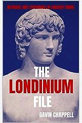 The Londinium File (On Hadrian's Secret Service Book 8) Kindle Edition