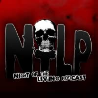 Night of the Living Podcast