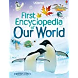 First Encyclopedia of Our World (Usborne First Encyclopaedias)
