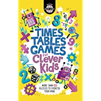 Times Tables Games for Clever Kids: More Than 100 Puzzles to Exercise Your Mind: 7 (Buster Brain Games)