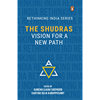 The Shudra: Vision for a New Path