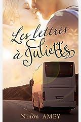 Les lettres à Juliette Format Kindle