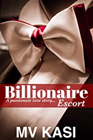 Billionaire Escort: A Short Indian Romance