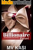 Billionaire Escort: A Short Love Story