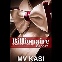 Billionaire Escort: A Sweet Romance