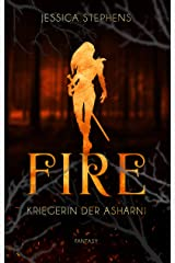 Fire - Kriegerin der Asharni (Fire & Strike 1) Kindle Ausgabe