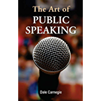The Art of Public Speaking: (Annotated)