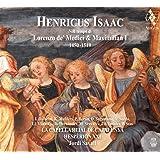 Henricus Isaac / au Temps de Laurent de Medicis et Maximilien I