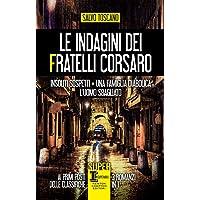 Le indagini dei fratelli Corsaro: Insoliti sospetti-Una famiglia diabolica-L'uomo sbagliato