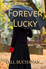 Forever Lucky Kindle Edition